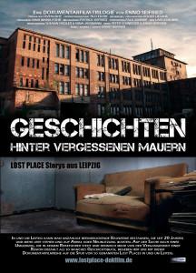 Plakat Geschichten hinter vergessenen Mauern - Triologie